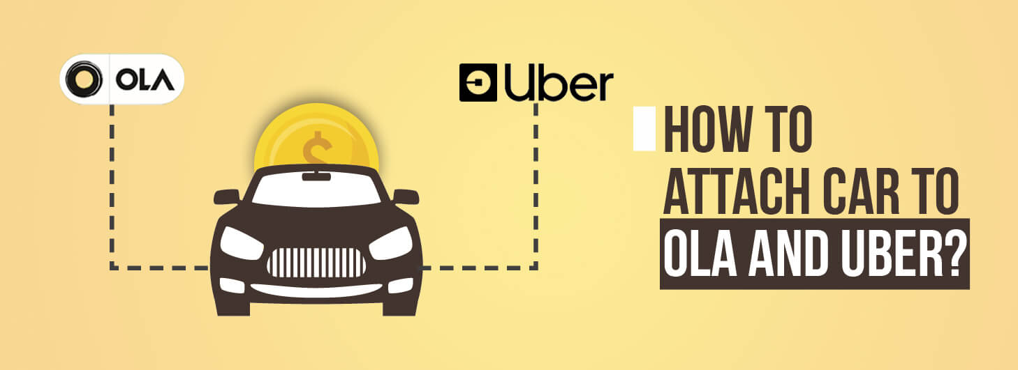 How to attach car to ola and uber?